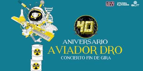 AVIADOR DRO concierto fin de gira 40ª aniversario en Madrid (Ochoymedio) entradas