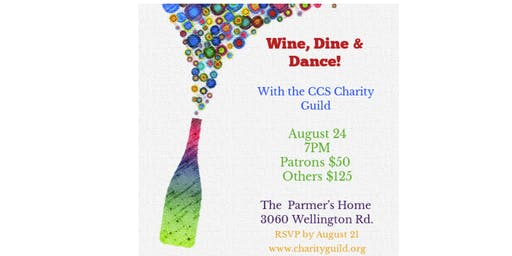 Wine, Dine + Dance with CCS Charity Guild