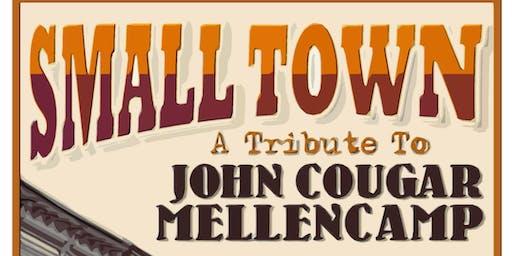 Small Town:  A John Mellencamp Tribute