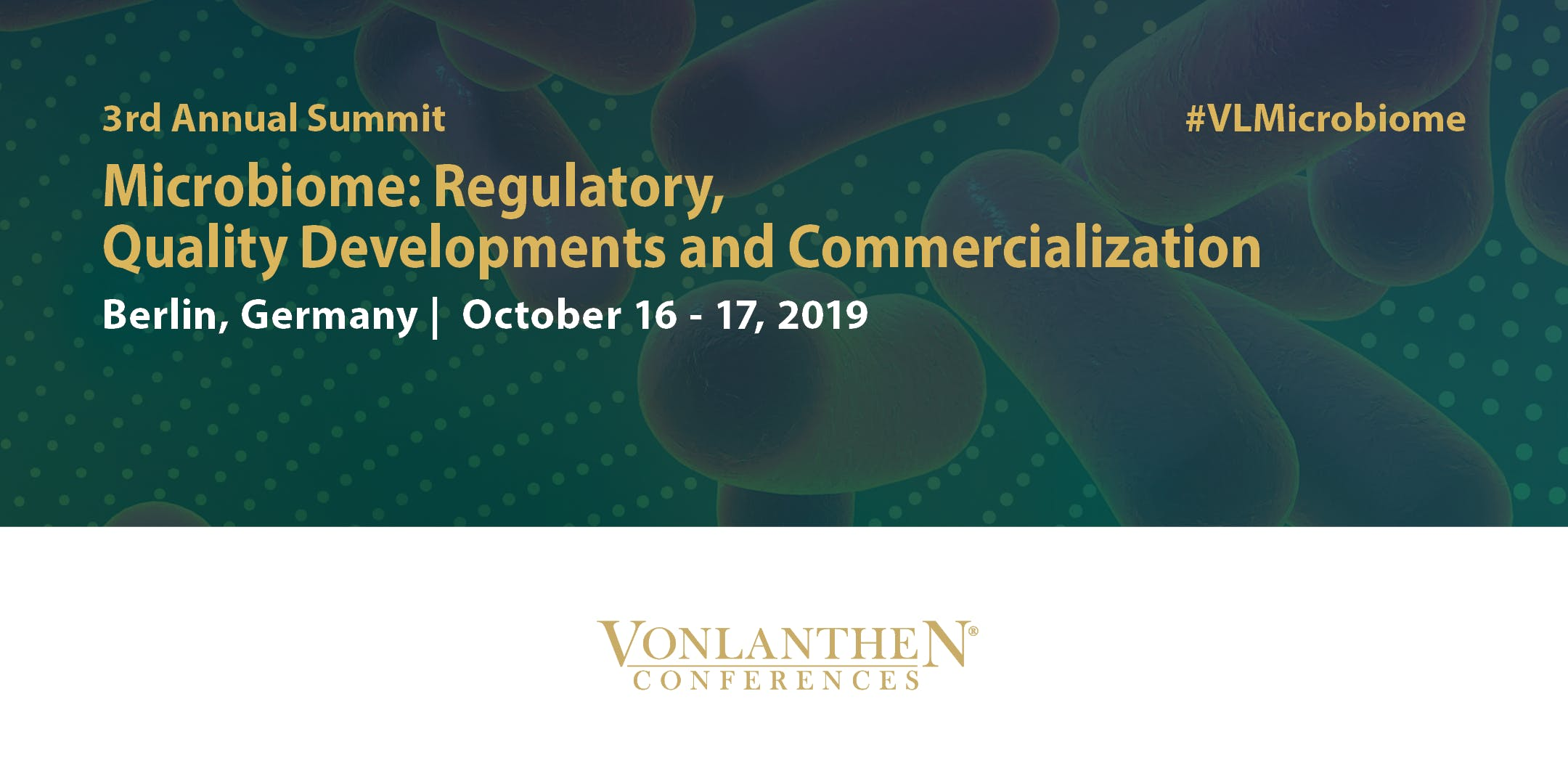 3rd Annual Microbiome Regulatory Quality Developments and Commercialization Summit