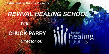 Revival Healing School with Chuck Parry tickets