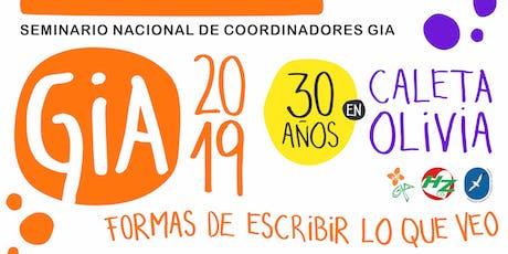 Seminario Nacional de Coordinadores GIA 2019 entradas
