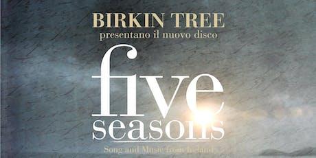 """Erbe sonore: Birkin Tree al giardino botanico """"Valderia"""" biglietti"""