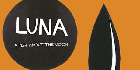 Luna - theatre performance tickets