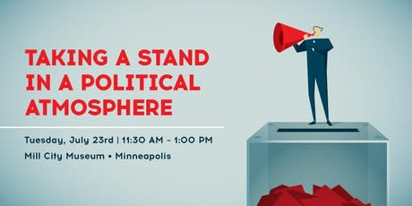 Taking a Stand in a Political Atmosphere tickets
