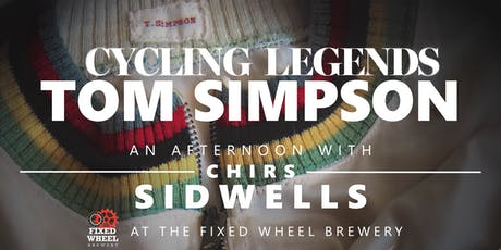 Cycling legends: Tom Simpson - An afternoon with Chris Sidwells tickets