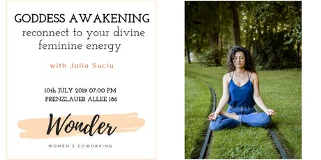 Goddess Awakening:  Reconnect to your divine feminine energy with Julia Suciu tickets