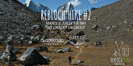 Rebloch'Hike #2 Osprey et LOWA billets