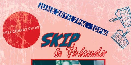 Skip & Friends | A Free Comedy Show tickets