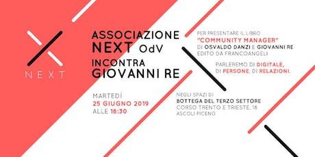 Associazione NEXT Odv incontra Giovanni Re biglietti