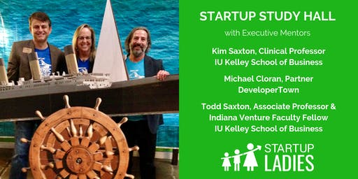 Startup Study Hall with Kim Saxton, Michael Cloran and Todd Saxton
