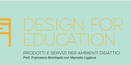 Design For Education | Open Session biglietti