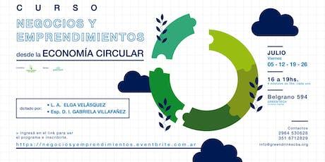 Curso Negocios y Emprendimientos desde la ECONOMÍA CIRCULAR tickets