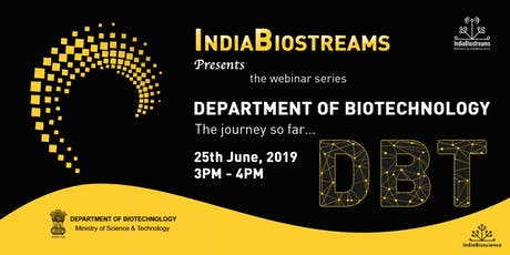 IndiaBiostreams: The Department of Biotechnology - The journey so far... tickets