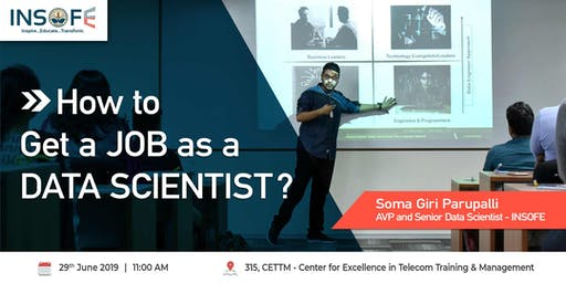 How to Get a Job as a Data Scientist?    29th June