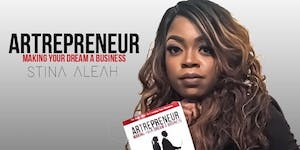 ARTREPRENEUR Making Your Dream A Business with Artist S...