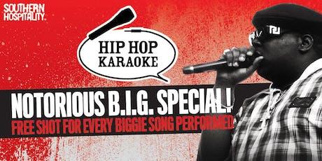Hip Hop Karaoke - Biggie Special! tickets