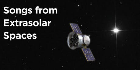 Songs from Extrasolar Spaces: An Evening of Music Inspired by TESS  tickets