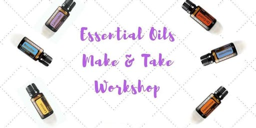 Make & Take Class with Essential Oils