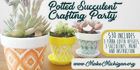 Potted Succulent Crafting Party - Grand Rapids tickets
