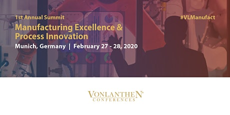 Manufacturing Excellence & Process Innovation Summit Tickets