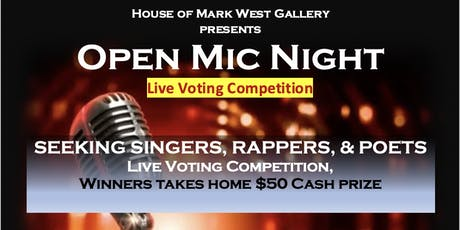Seeking Artists Open Mic Night at House of Mark West Gallery tickets