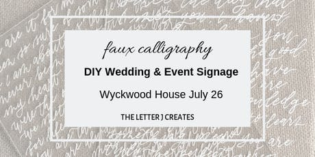 Faux Calligraphy - DIY Wedding & Event Signage tickets