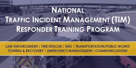 National Traffic Incident Management Training - Stafford County tickets