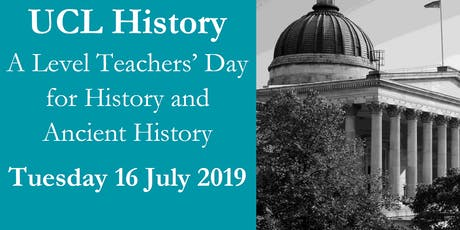 UCL History A Level Teacher's Day for History and Ancient History tickets