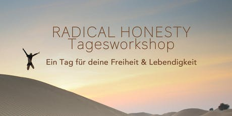Radical Honesty Tagesworkshop Tickets