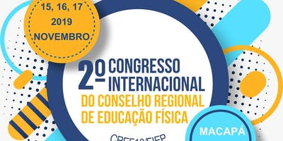 2º Congresso Internacional do CRE18 AP/PA