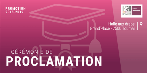 Proclamation | Promotion 2018-2019 - HEH Campus pédagogique de Tournai