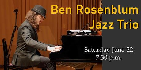 Award-winning New York based pianist, composer Ben Rosenblum and Jazz Trio tickets