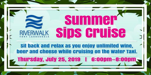 Riverwalk Summer Sips Cruise