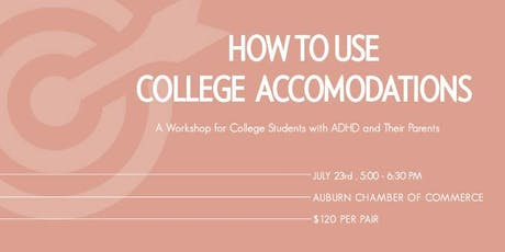 HOW TO USECOLLEGE ACCOMMODATIONS tickets