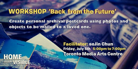 Home Made Visible - Toronto Media Arts Centre (Workshop) tickets