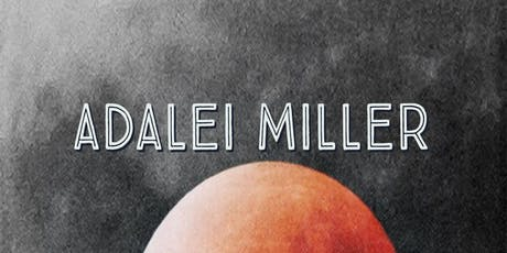 Adalei Miller tickets