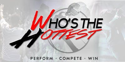 Who's the Hottest Competition: Houston Edition Performance Tickets