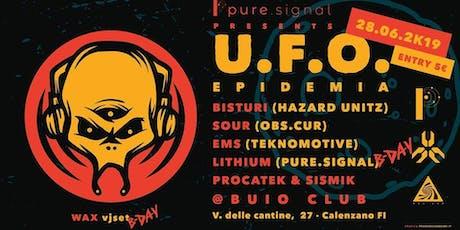 UFO Epidemia: Hazard Unitz, Obs.cur, Teknomotive - Pure signal biglietti