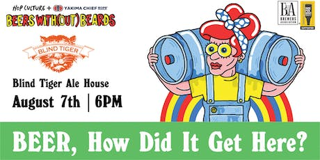 Hop Culture x Blind Tiger Present: Beer, How Did It Get Here? Tap Takeover tickets