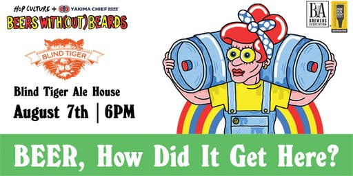 Hop Culture x Blind Tiger Present: Beer, How Did It Get Here? Tap Takeover