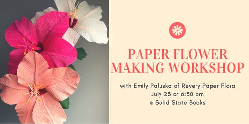 Paper Flower Making Workshop with Revery Paper Flora