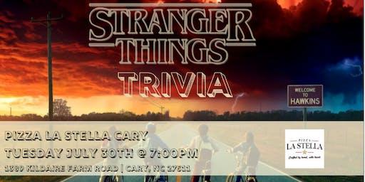 Stranger Things Trivia at Pizza La Stella Cary