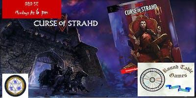 D&D 5E Mondays 2019 Curse of Strahd at Round Table Games