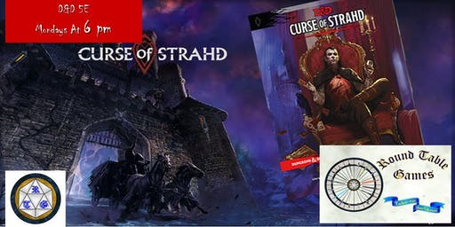 D&D 5E Mondays 2019 Curse of Strahd at Round Table Games
