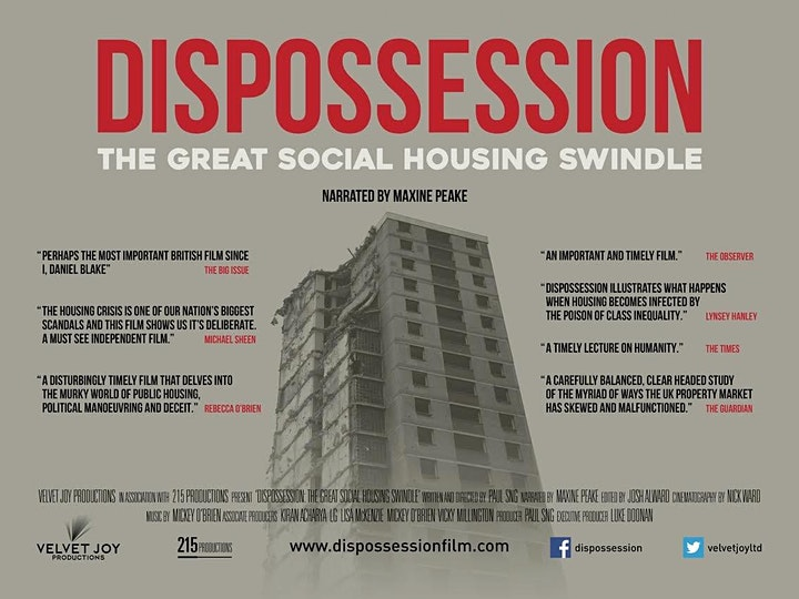 Screening of Dispossession: The Great Social Housing Swindle &  discussion image