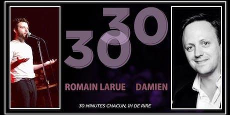 30/30 - Romain & Damien billets