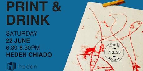 Print & Drink | 2nd Heden Special bilhetes