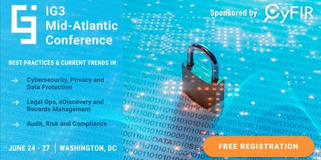 CyFIR  is Sponsoring the IG3 Mid-Atlantic Conference tickets