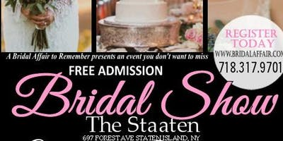 August 13th FREE Bridal Show at The Staaten in Staten Island , NY